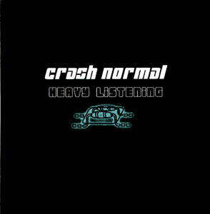 crash normal - heavy listening