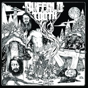 Buffalo Tooth - Gardeners