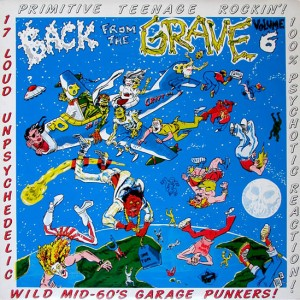 BACK FROM THE GRAVE Vol 6